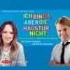 Anna Koch, Axel Lilienblum: Ich bin da, aber die Haustür nicht