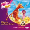 Isabella Mohn: Mia and me, Teil 7: Mia und das Feuer-Einhorn