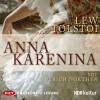 Lew Tolstoi: Anna Karenina (Ungekürzte Lesung)