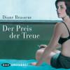 Diane Brasseur: Der Preis der Treue