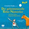 Funke, Cornelia; Nöstlinger, Christine u.v.a.: Der geheimnisvolle Ritter Namenlos und fünf weitere klingende Bilderbücher