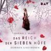 Sarah J. Maas: Das Reich der Sieben Höfe - Teil 1: Dornen und Rosen