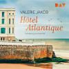 Valerie Jakob: Hôtel Atlantique
