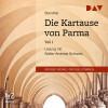 Stendhal: Die Kartause von Parma Teil 1