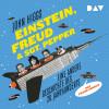John Higgs: Einstein, Freud & Sgt. Pepper – Eine andere Geschichte des 20. Jahrhunderts