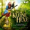 Otfried Preußler: Die kleine Hexe – Das Original-Hörspiel zum Film