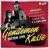Henry Kolarz: Die Gentleman bitten zur Kasse