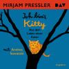 Mirjam Pressler: Ich bin's, Kitty. Aus dem Leben einer Katze